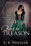 Born to Treason