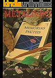 MEMÓRIAS INÚTEIS: METALIVRO
