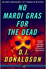 No Mardi Gras for the Dead (The Andy Broussard/Kit Franklyn Mysteries Book 3) Kindle Edition