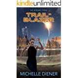 Trailblazer (Verdant String Book 3)