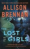 The Lost Girls: A Novel (Lucy Kincaid Novels)
