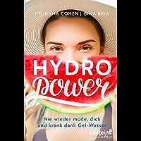 Hydro Power: Nie wieder müde, dick und krank dank Gel-Wasser
