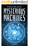 Nicholas Dent and the Mysterious Machines