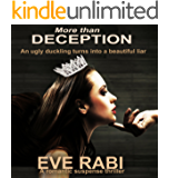 More Than Deception - An ugly duckling turns into a beautiful liar. : A romantic suspense thriller  (A Palace full of Liars Book 2)