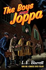 Boys from Joppa (The Kennebec River Trilogy Book 1) Kindle Edition