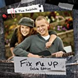 Fix Me Up [Deluxe Edition]
