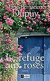 Le refuge aux roses (Roman français)