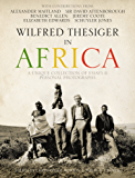 Wilfred Thesiger in Africa