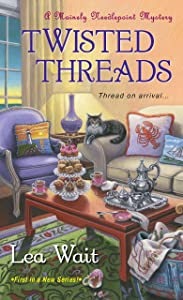 Twisted Threads (Mainely Needlepoint series Book 1)