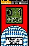 0:1 Fußballquiz FC BAYERN: >über 550 Fragen< Das Kult-Spiel mit geballten, zeitlosen Fußballfragen die kicken. Schwerpunkt: FC Bayern München.