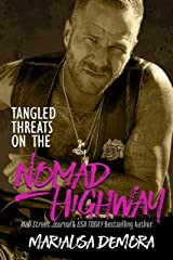 Tangled Threats on the Nomad Highway (Neither This, Nor That Book 6) Kindle Edition