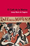El Cafè De La Marina (+ Recurs Digital) (Educació 62)