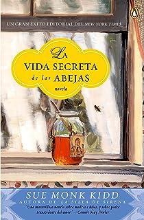 La vida secreta de las abejas (Spanish Edition)