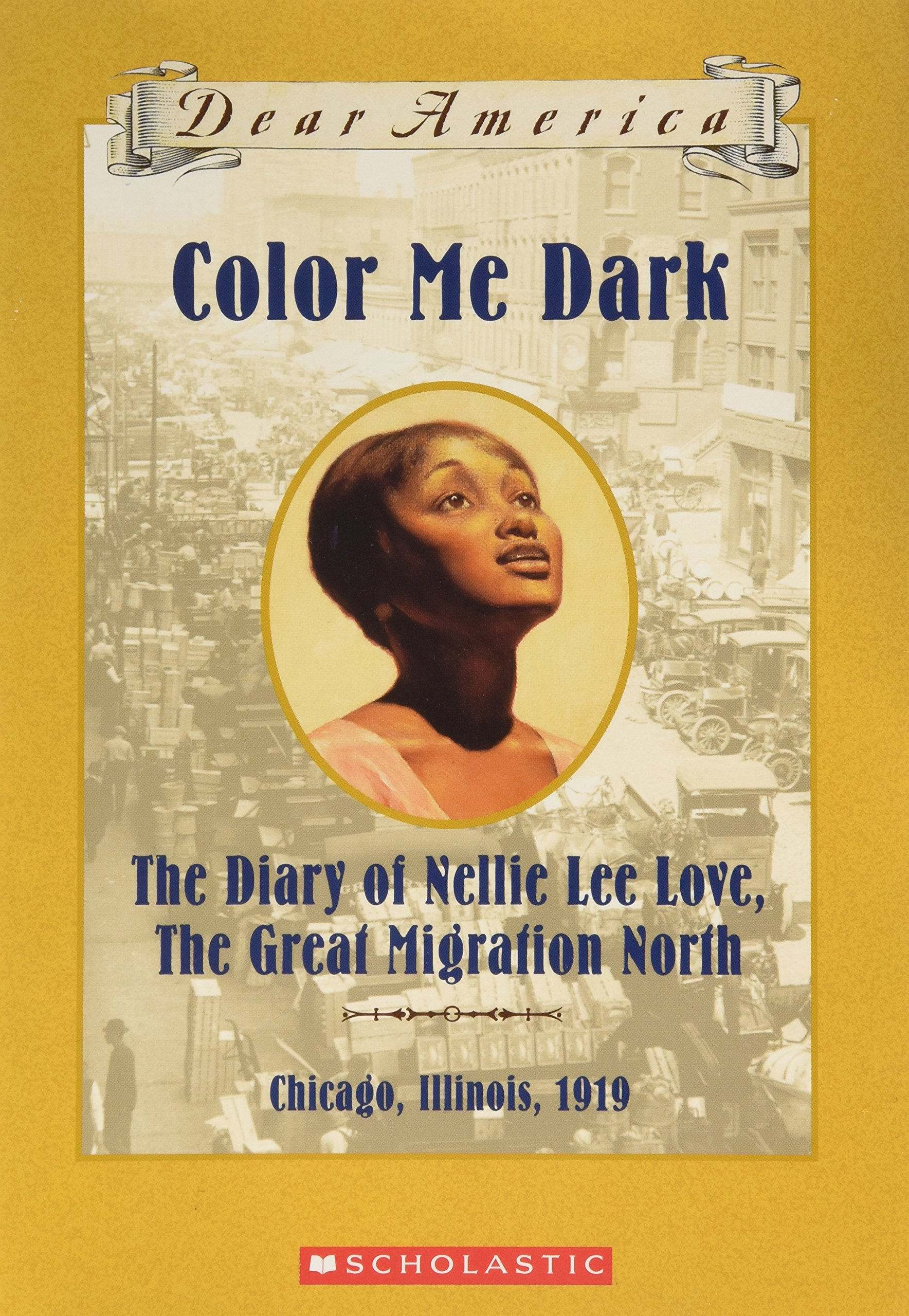 Color Me Dark the Diary of Nellie Lee Love the Great Migration