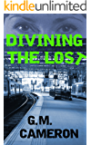 Divining the Lost: Andromeda, Book 2