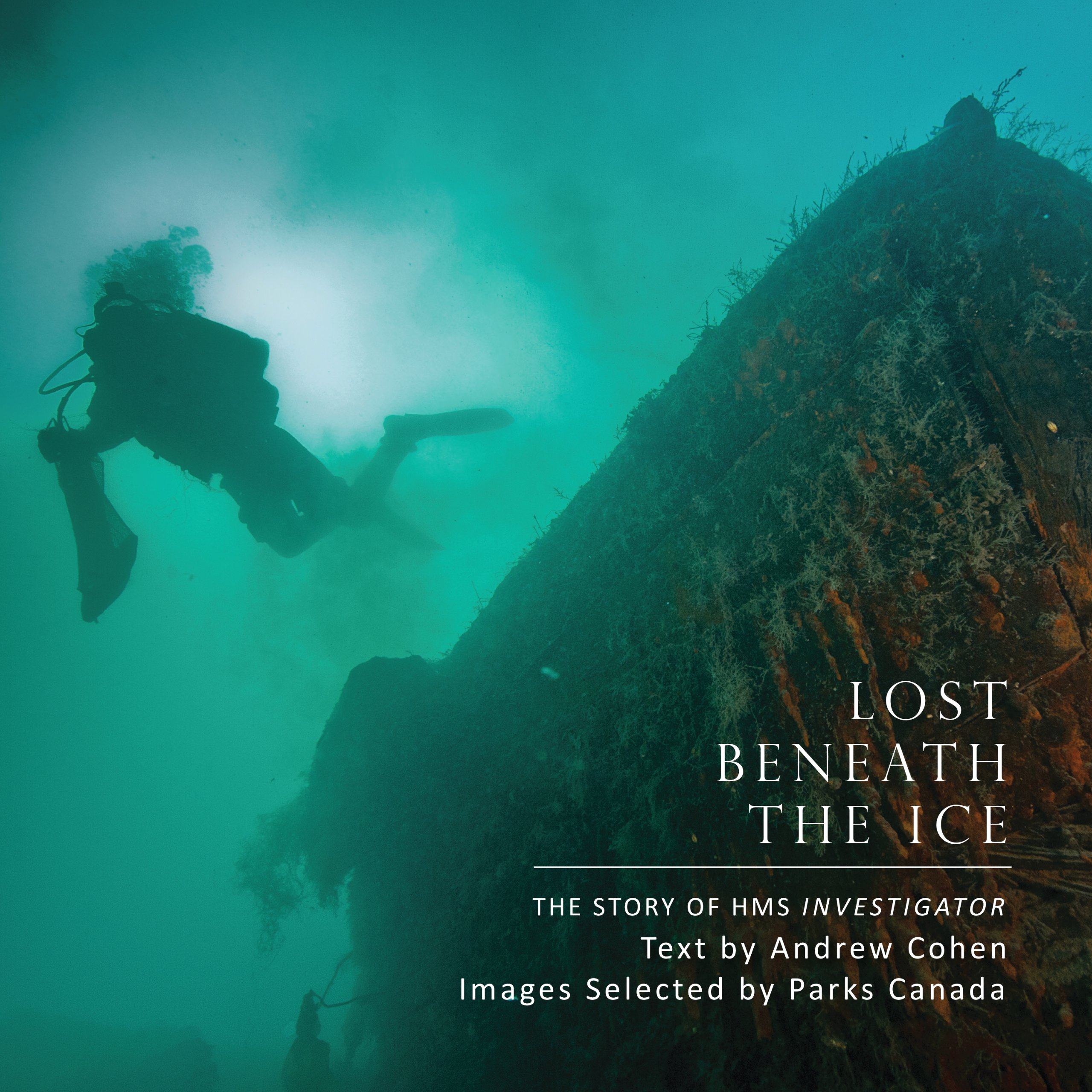 Lost Beneath the Ice: The Story of HMS Investigator: Andrew Cohen ...