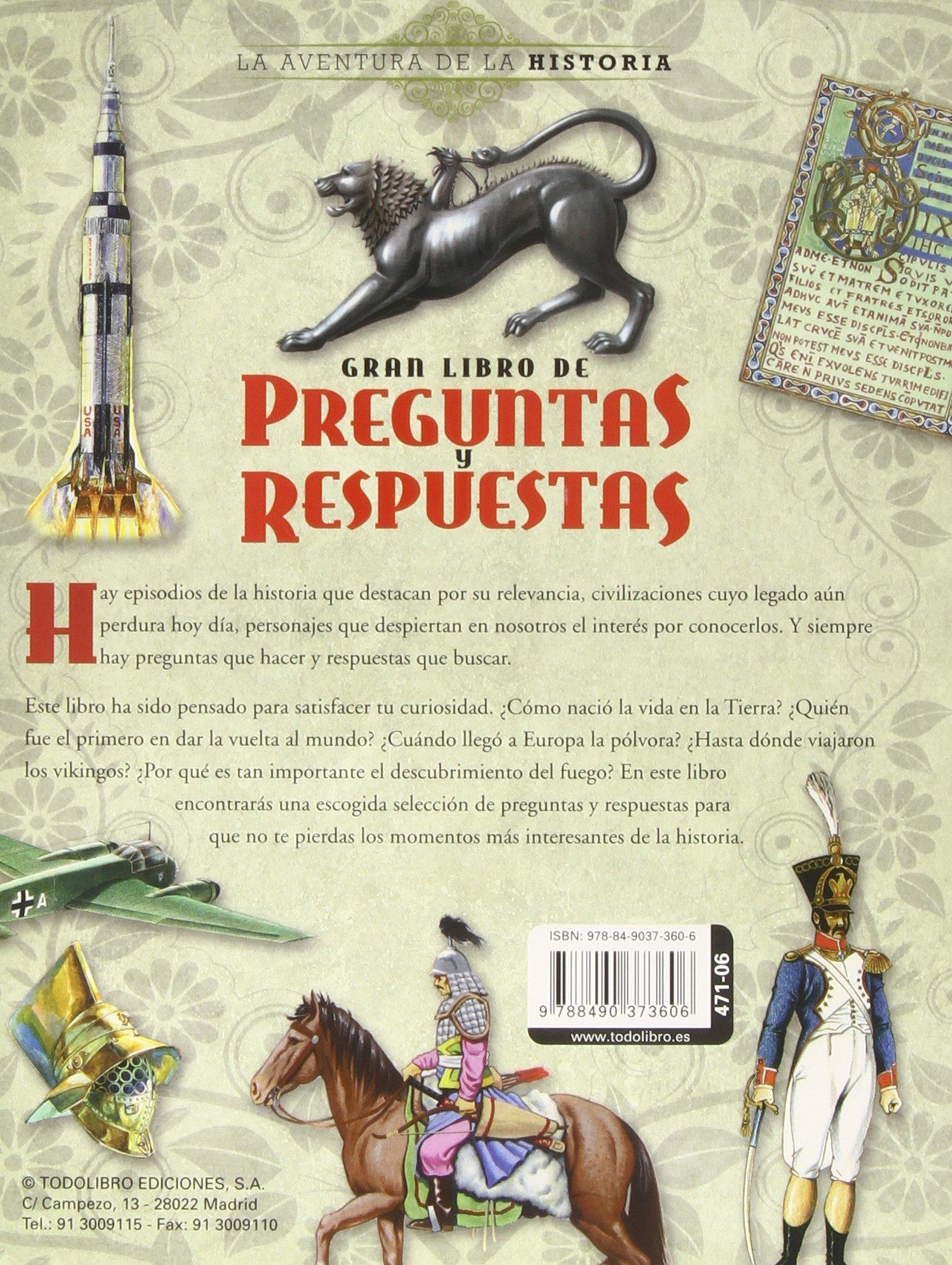 La Aventura De La Historia Gran Libro De Preguntas Y Respuestas Amazon Es Todolibro Libros