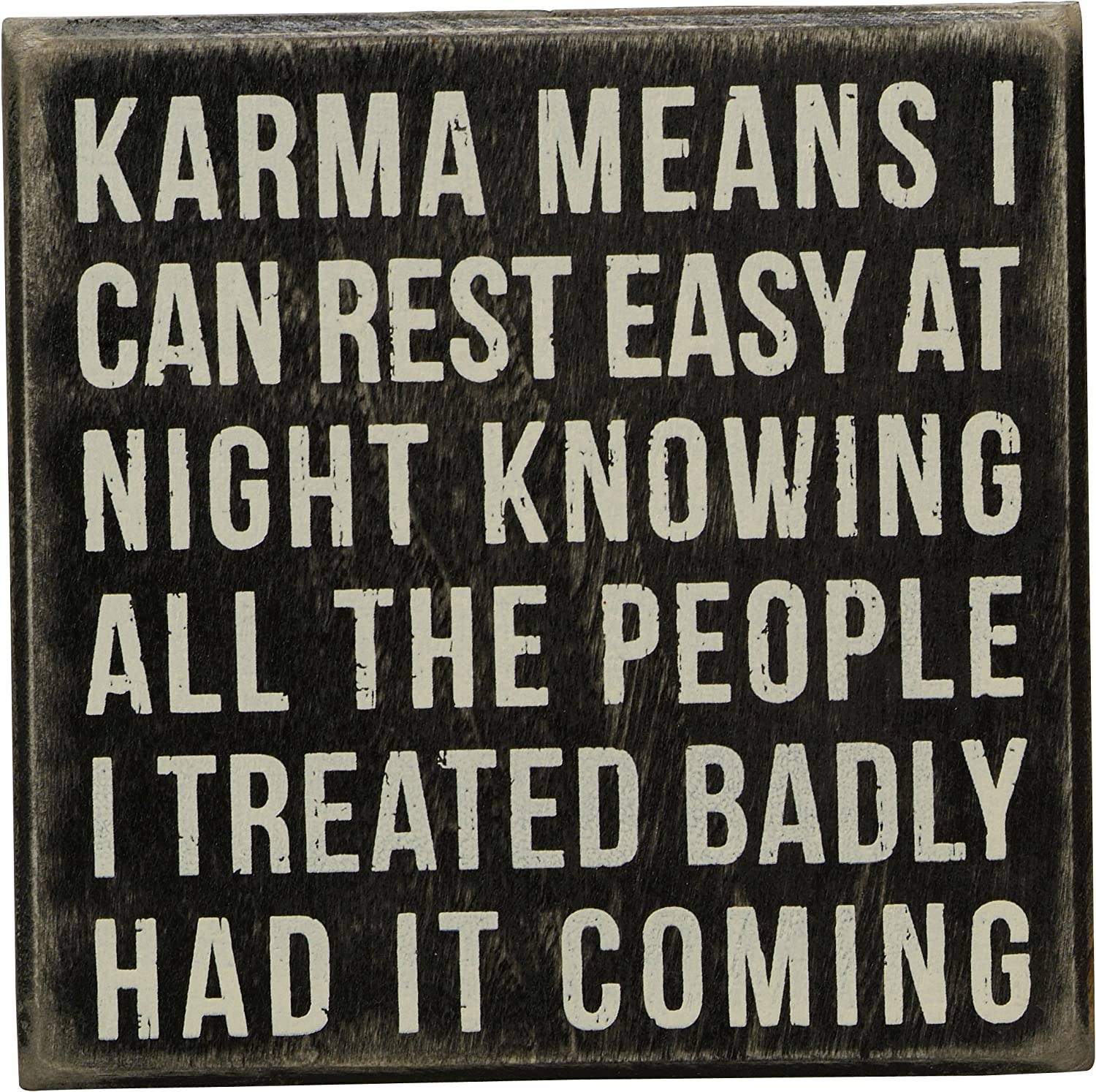 5-Inch by 5-Inch Primitives by Kathy Box Sign Karma Means
