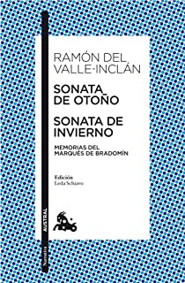 Sonata de Otoño / Sonata de Invierno: Memorias del marqués de Bradomín (Narrativa)