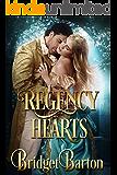 Regency Romance: Regency Hearts: A Historical Regency Romance Series (Book 1)