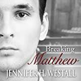 Breaking Matthew: Healing Ruby, Volume 2