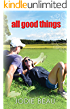 All Good Things (The Good Life)