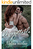 Unforgettable: A Small Town Second Chance Sports Romance