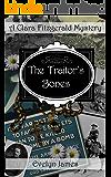 The Traitor's Bones: A Clara Fitzgerald Mystery (The Clara Fitzgerald Mysteries Book 14)
