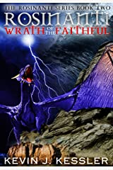 Rosinanti: Wrath of the Faithful (The Rosinanti Series Book 2) Kindle Edition