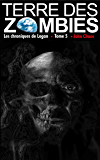 Terre des Zombies: Tome 5