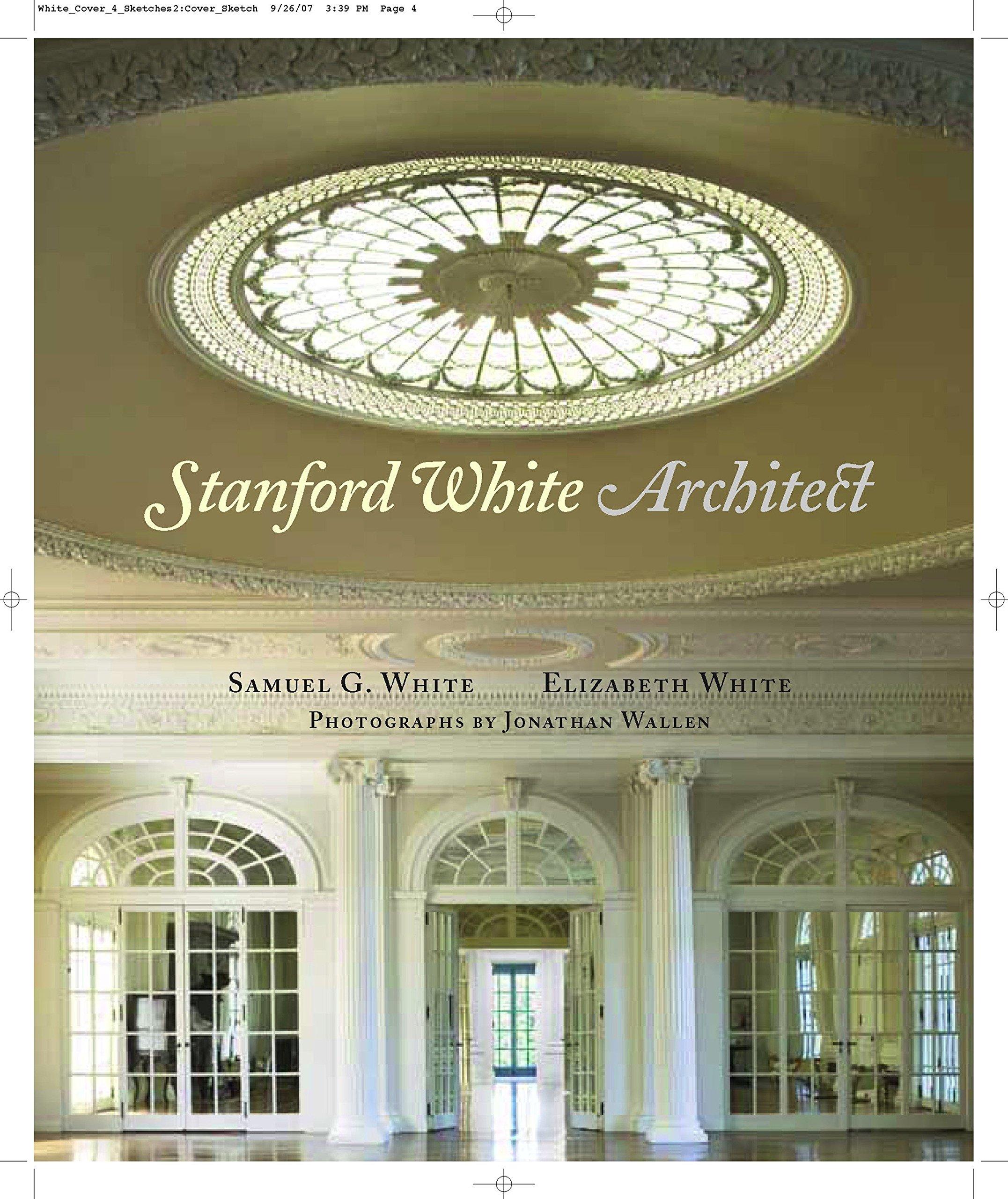 Download Stanford White, Architect pdf epub