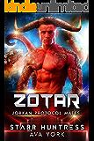 Zotar: Alien Tribute Mates (Jorkan Protocol Mates Book 3)