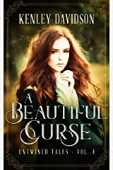 A Beautiful Curse: A Retelling of The Frog Bride (Entwined Tales Book 4) Kindle Edition