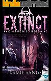 Extinct (AM13 Outbreak Series)