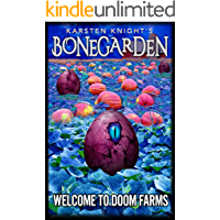 Welcome to Doom Farms (Bonegarden Book 1)