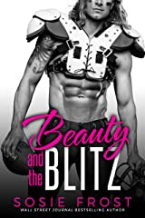 Beauty and the Blitz: A Sports Romance (Touchdowns and Tiaras Book 1) Kindle Edition