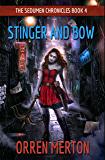 Stinger and Bow (The Sedumen Chronicles Book 4)