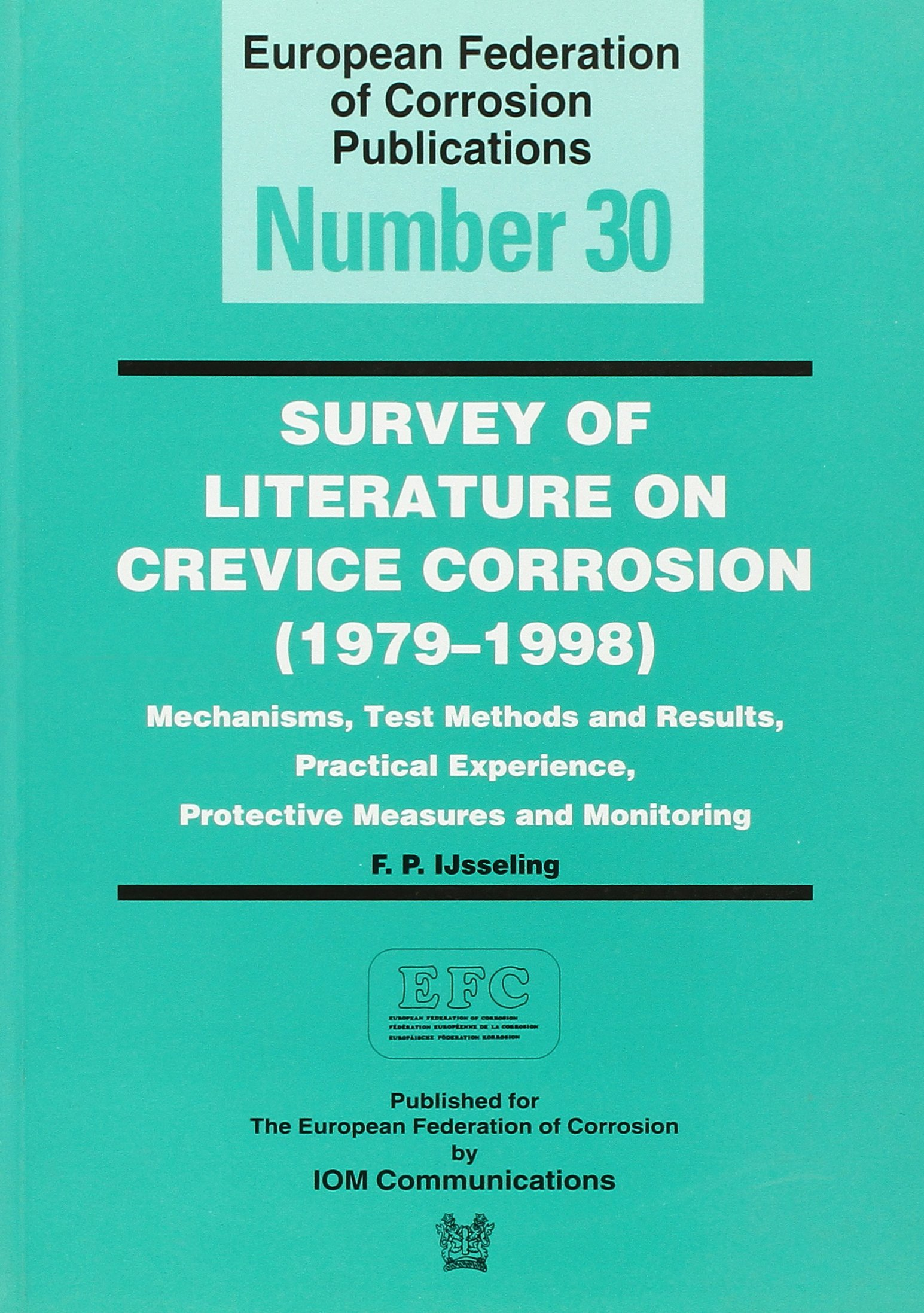 Download Survey of Literature on Crevice Corrosion (1979-1998) (EFC 30) PDF