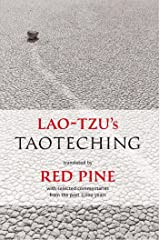 Lao-tzu's Taoteching: With Selected Commentaries from the Past 2,000 Years Kindle Edition
