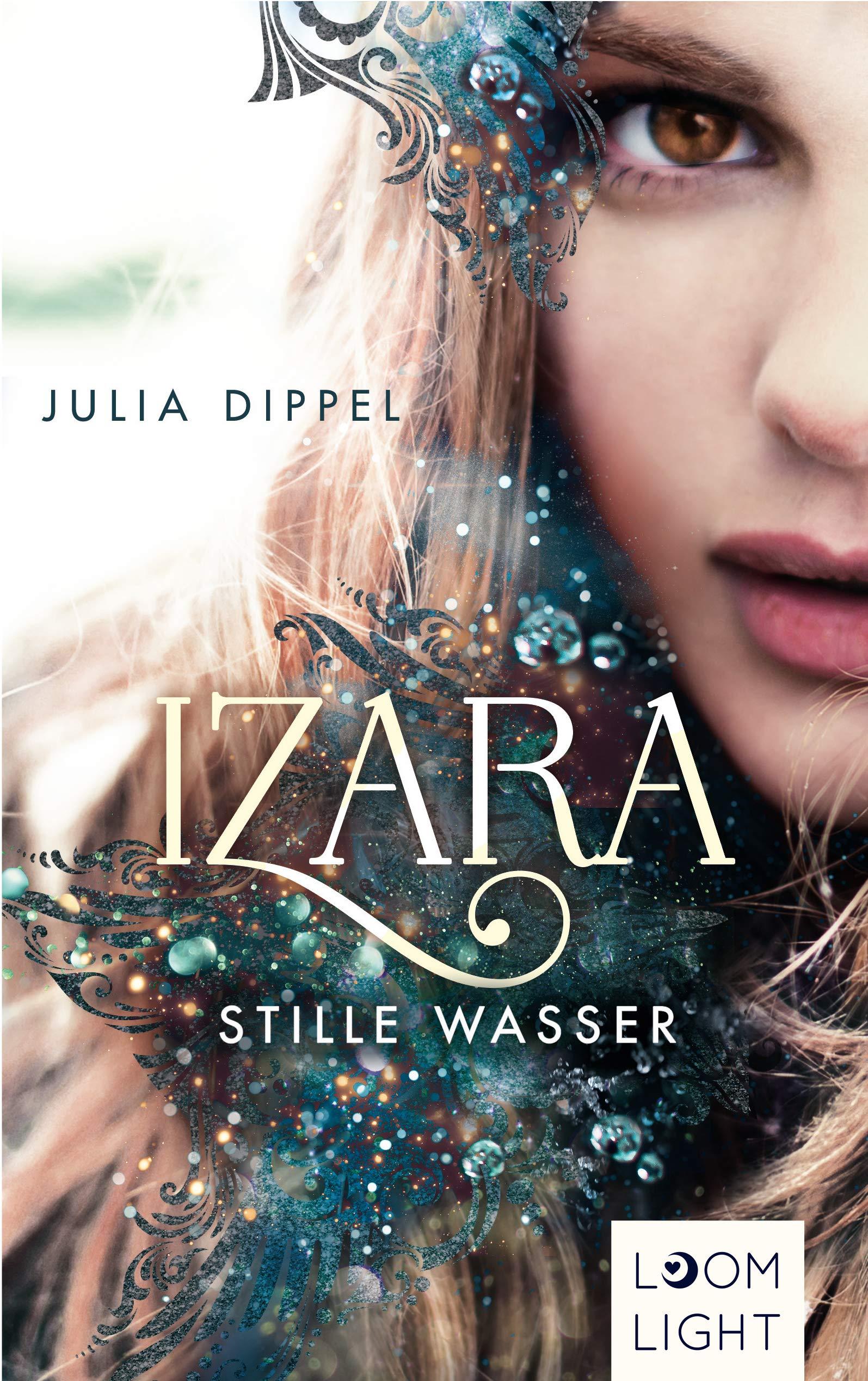 Kinderliteratur 19 Stille Wasser Taschenbuch Izara 2 Juni 2018 Julia Dippel Carolin Liepins 3522506227 Abenteuer