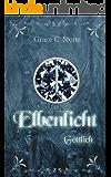Elbenlicht: Göttlich (Elbenlicht-Saga 2)