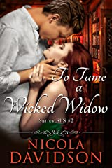 To Tame a Wicked Widow (Surrey SFS Book 2) Kindle Edition