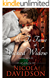 To Tame a Wicked Widow (Surrey SFS Book 2)