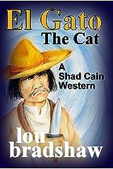 El Gato (Shad Cain Book 6) Kindle Edition