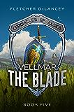 Vellmar the Blade (Chronicles of Alsea Book 5)