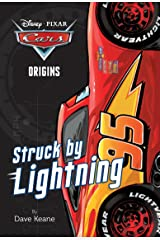 Cars Origins: Struck by Lightning (Disney/Pixar Cars) (A Stepping Stone Book(TM)) Paperback