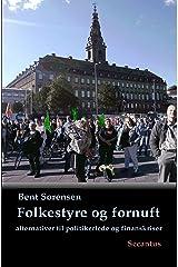 Folkestyre og fornuft: alternativer til politikerlede og finanskriser (Danish Edition) Kindle Edition