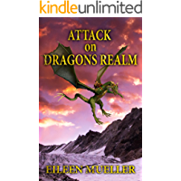 Attack on Dragons Realm: A Dragons Realm novel