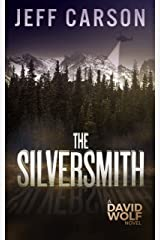 The Silversmith (David Wolf Book 2) Kindle Edition