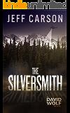 The Silversmith (David Wolf Book 2)